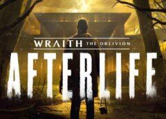 Wraith: The Oblivion - Afterlife (Oculus Quest)
