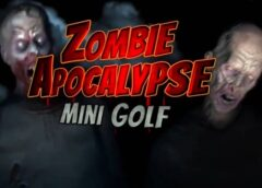 Zombie Apocalypse Mini Golf (VR) (Steam VR)
