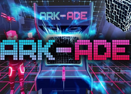 ARK-ADE (Steam VR)
