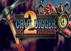 Cave Digger 2: Dig Harder (Steam VR)