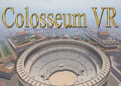 Colosseum VR (Steam VR)