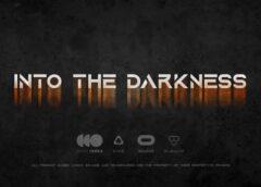 Into The Darkness VR (Steam VR)