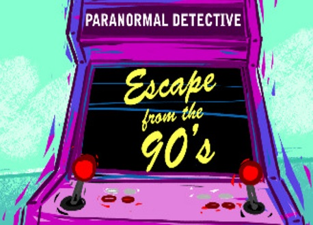 Paranormal Detective: Escape from the 90's (Steam VR)