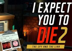 I Expect You To Die 2 (Oculus Quest)