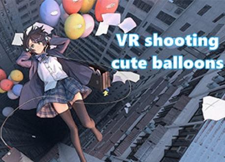 VR shooting cute balloons (Steam VR)