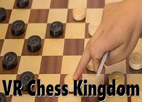 VR Chess Kingdom (Steam VR)
