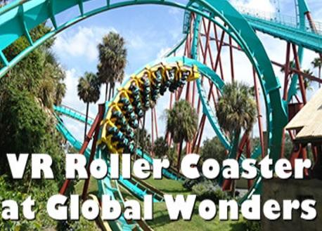 VR Roller Coaster at Global Wonders (Steam VR)