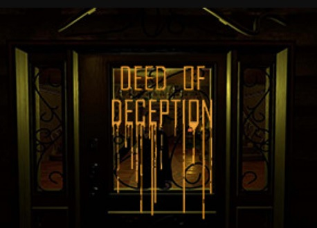 The Deed of Deception (Steam VR)